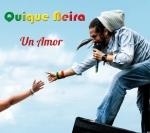 """Quique Neira Album """" UN AMOR"""""""